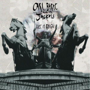 Carl_Barat_and_the_Jackals_Let_it_Reign_review_Under_the_Radar